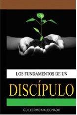 9781592720781: Los Fundamentos De Un Discípulo Manual