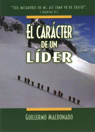 9781592721207: El Caracter de un Lider (Spanish Edition)