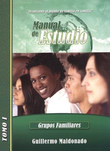 9781592721481: Manual de Estudio de Grupos Familiares: Alcanzando Al Mundo de Familia En Familia (Spanish Edition)