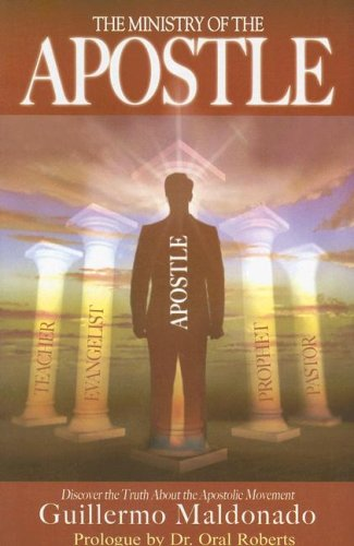 9781592722365: The Ministry of the Apostle: Discover the Truth About Apostolic Ministry