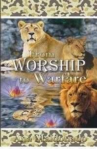 9781592722990: From Worship To Warfare