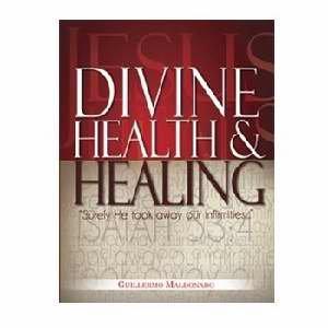 9781592723461: Divine Health & Healing Manual