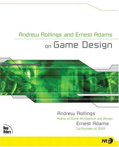 9781592730018: Andrew Rollings and Ernest Adams on Game Design