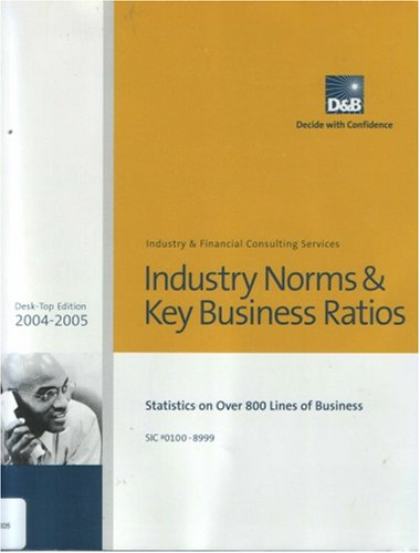 9781592742165: D&B Industry Norms & Key Business Ratios (Industry & Financial Consulting Services)