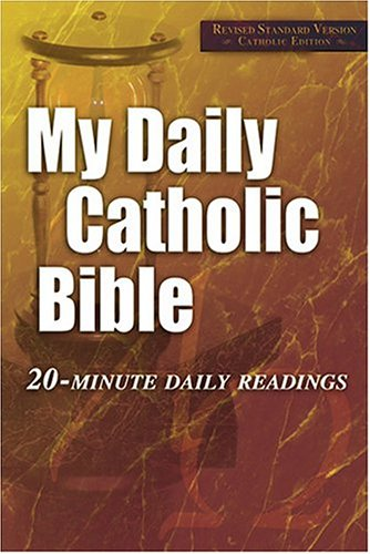 9781592760671: My Daily Catholic Bible: 20-Minute Daily Readings (Revised Standard Version, Catholic Edition)