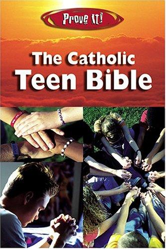 9781592760787: Prove It: Catholic Teen Bible