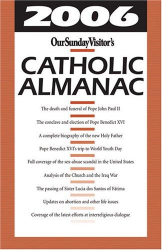9781592761623: 2006 Our Sunday Visitors Catholic Almanac