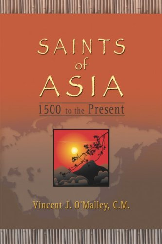9781592761739: Saints of Asia: 1500 to the Present