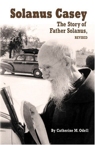 9781592761814: Solanus Casey: The Story of Father Solanus