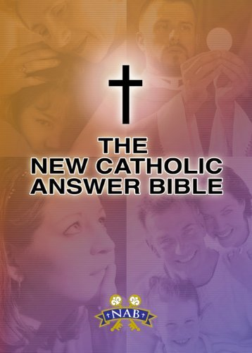 9781592761869: New Catholic Answer Bible: New American Bible Revised Edition (NABRE)