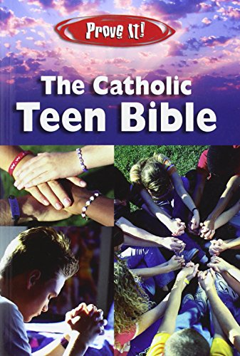 9781592761951: Prove It! Catholic Teen Bible - Revised Nab