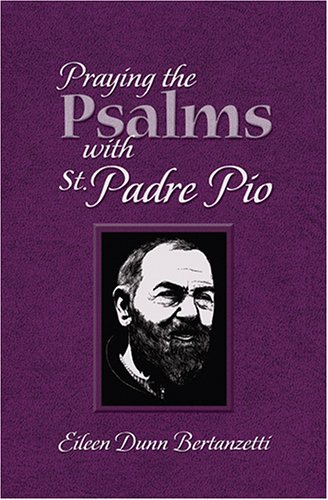 9781592761975: Praying the Psalms With St. Padre Pio