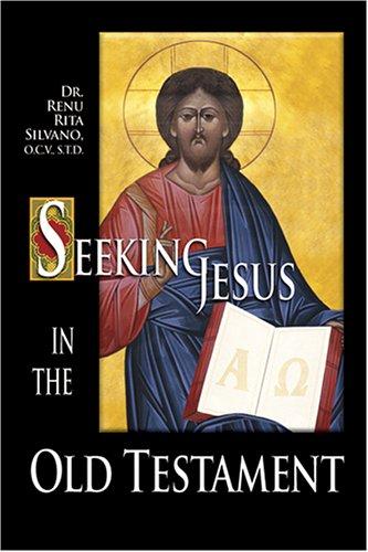 9781592761999: Seeking Jesus in the Old Testament