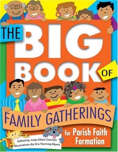 9781592762668: The Big Book of Family Gatherings: For Parish Faith Formation