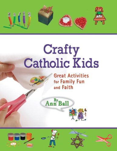 9781592762804: Crafty Catholic Kids: Great Activities for Family Fun