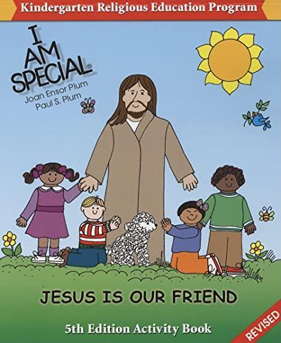 I Am Special: Jesus Is Our Friend: Joan Ensor Plum,