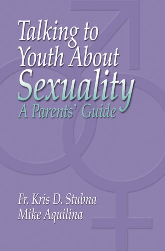 9781592763108: Talking to Youth about Sexuality: A Parents' Guide