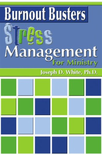 9781592763115: Burnout Busters: Stress Management for Ministry (Burnout Busters) (Burnout Busters)