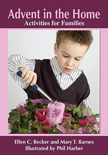 Advent in the Home: Activities for Families: Ellen C. Becker,