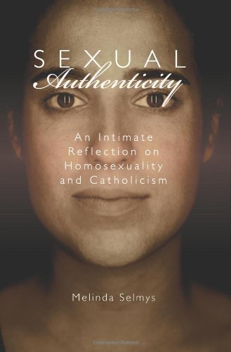 9781592764938: Sexual Authenticity: An Intimate Reflection on Homosexuality and Catholicism