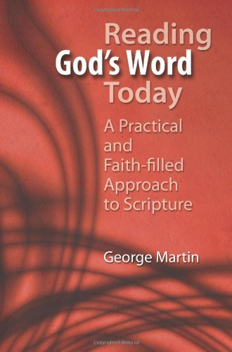 9781592766406: Reading God's Word Today: A Practical and Faith-filled Approach to Scripture