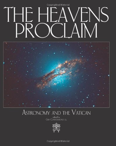 9781592766451: The Heavens Proclaim: Astronomy and the Vatican