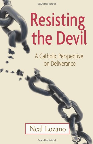 9781592767090: Resisting the Devil: A Catholic Perspective on Deliverance