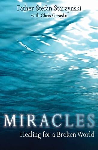 9781592767168: Miracles: Healing for a Broken World