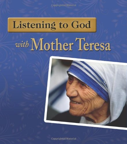 9781592767892: Listening to God With Mother Theresa