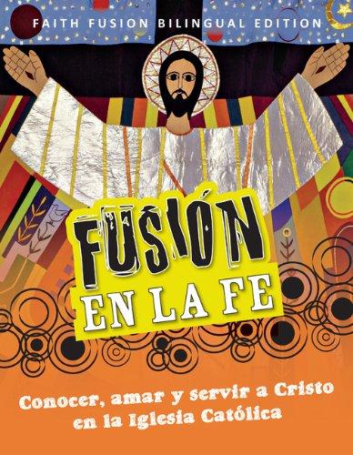 9781592768233: Faith Fusion: Student Text, Bilingual Spanish