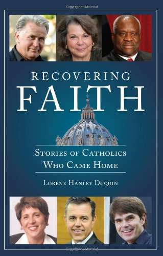 9781592768783: Recovering Faith: Stories of Catholics Who Came Home