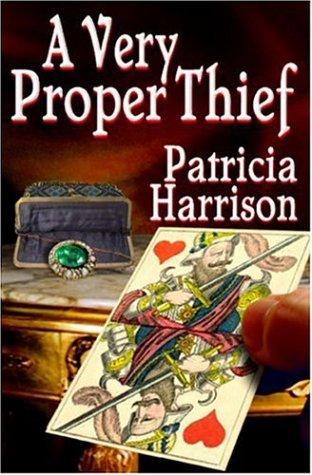 9781592798599: A Very Proper Thief