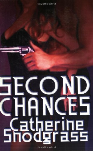 Second Chances (1592798691) by Catherine Snodgrass