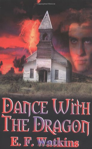 Dance With The Dragon (Signed Copy): Watkins, E. F.
