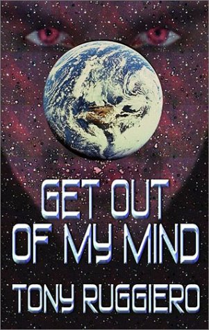 3 Books - all signed -Get Out of my Mind - Aliens and Satanic Creatures Wanted: Humans Need Not ...