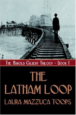9781592799497: The Latham Loop (Harold Gilbert Trilogy)