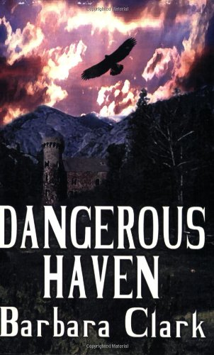 Dangerous Haven (9781592799534) by Barbara Clark
