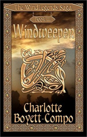 9781592799596: Windweeper: The Windlegends Saga, Book III