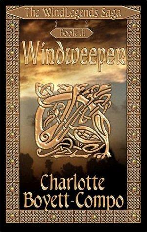 9781592799596: Windweeper: The WindLegends Saga Bk. 3