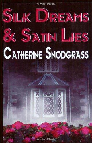 Silk Dreams and Satin Lies (Foggy Nights): Snodgrass, Catherine