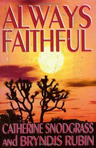 Always Faithful: Catherine Snodgrass