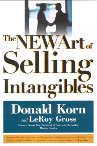 9781592800681: The Art of Selling Intangibles, New Edition