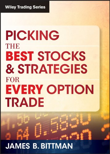 9781592801459: Picking the Best Stocks & Strategies for Every Option Trade