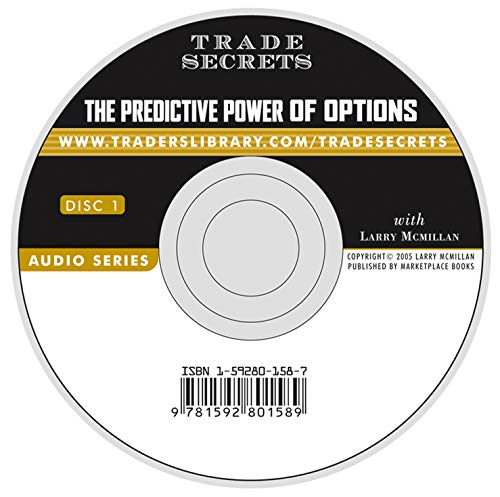 The Predictive Power of Options Format: Audio*/CD: Larry McMillan
