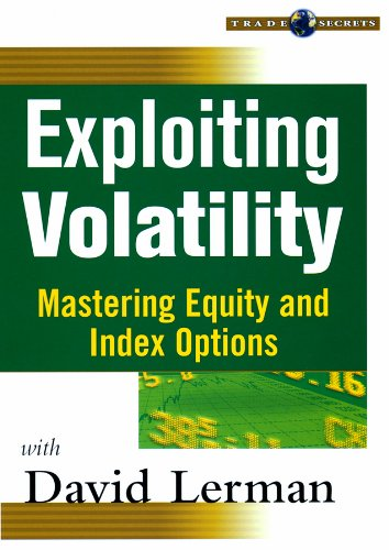 9781592801848: Exploiting Volatility: Mastering Equity and Index Options