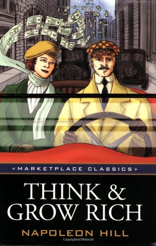 9781592802609: Think and Grow Rich, Original 1937 Classic Edition (Marketplace Classics)