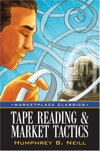 9781592802623: Tape Reading & Market Tactics (Marketplace Classics)