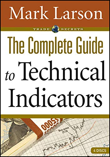 The Complete Guide to Technical Indicators Format: Software*/DVD disk: Mark L. Larson (...