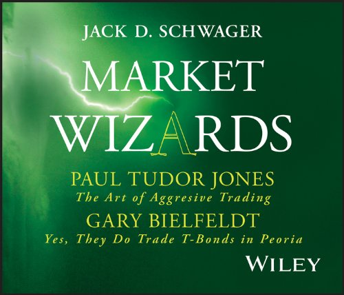 9781592802821: Market Wizards Disc 4: Interviews with Paul Tudor Jones, The Art of Aggressive Trading and Gary Bielfeldt, Yes, They Do Trade T-Bonds in Peoria