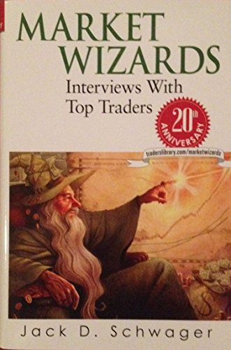 9781592802975: Market Wizards: Interviews with Top Traders